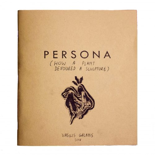 Persona (How a plant devoured a sculpture) | 17x19.5 cm. Paperback cover.  Risograph printed with black soy-based ink on 120 gr recycled paper.